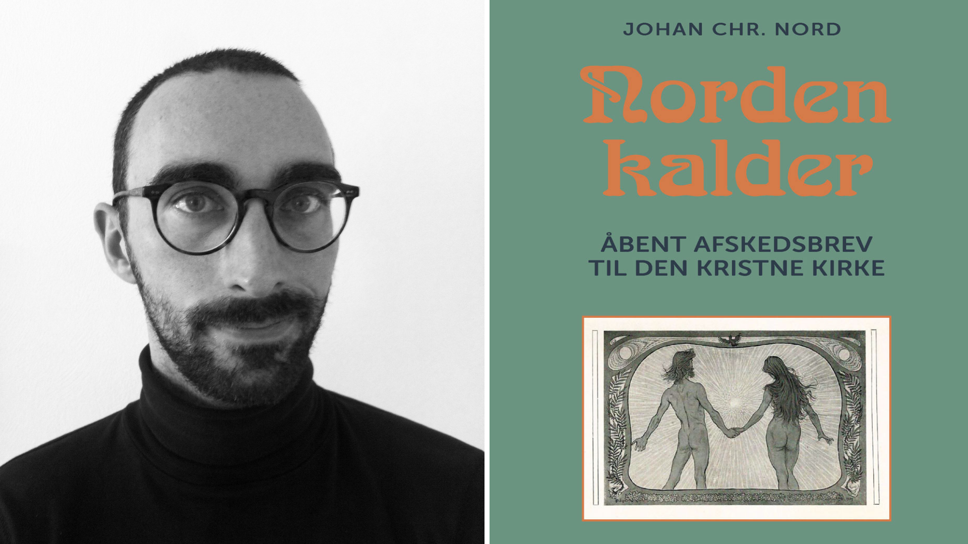 'Norden kalder' – Johan Chr. Nord