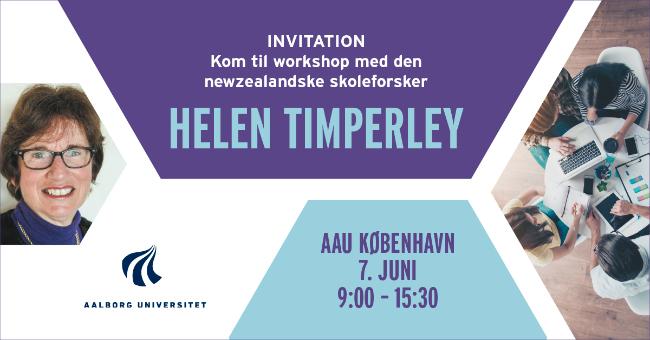 TEMA: Hvordan kan pædagogiske ledere facilitere udvikling af skole og pædagogisk praksis? Workshop med Helen Timperley